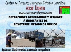 DETENCIONES ARBITRARIAS Y LESIONES A HABITANTES DE COYOTEPEC, ESTADO DE MÉXICO